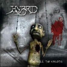 HYBRID - THE WILL TO CREATE CD (NEW)