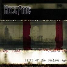 HELLFIRE B.C. - BIRTH OF THE NUCLEAR AGE CD