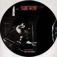 VOW WOW - I FEEL THE POWER (PICTURE DISC) LP