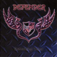 DEFENDER - REMAINING TALES CD (NEW)