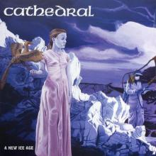 CATHEDRAL - A NEW ICE AGE 12