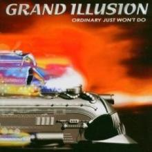GRAND ILLUSION - ORDINARY JUST WON'T DO (JAPAN EDITION, +OBI, +2 BONUS TRACKS) CD