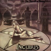 INCUBUS - TO THE DEVIL A DAUGHTER LP