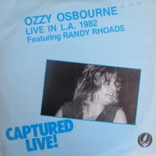 OZZY OSBOURNE - CAPTURED LIVE! (LTD EDITION DOUBLE VINYL, LIVE IN L.A. 1982 FEAT. RANDY RHOADS) 2LP