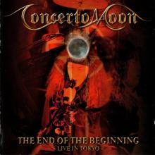 CONCERTO MOON - END OF THE BEGINNING CD (NEW)