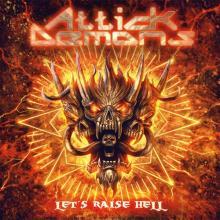 ATTICK DEMONS - LET'S RAISE HELL CD (NEW)