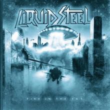 LIQUID STEEL - FIRE IN THE SKY CD (NEW)
