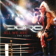 DORO - ALL WE ARE/THE FIGHT ( +5 VIDEO CLIPS) CD (NEW)