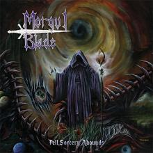 MORGUL BLADE - Fell Sorcery Abounds CD