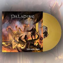 PALADINE - Entering the Abyss (Ltd 100  Hand-Numbered, 180gr, Gold, Gatefold) LP