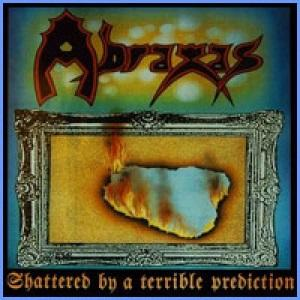 ABRAXAS - SHATTERED BY A TERRIBLE PREDICTION (+PROMO KIT) LP