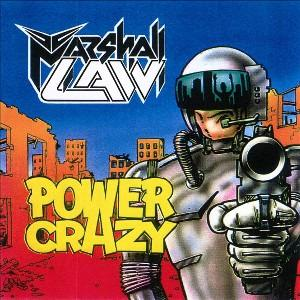 MARSHALL LAW - POWER CRAZY MLP
