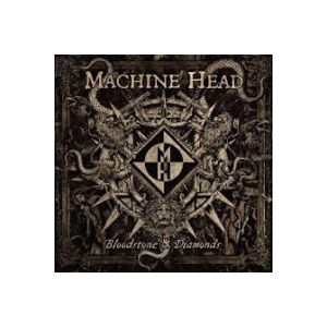 MACHINE HEAD - BLOODSTONE AND DIAMONDS (180 GRAM VINYL, GATEFOLD) 2LP (NEW)