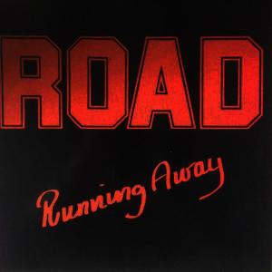 """ROAD - RUNNING AWAY (AUTOGRAPHED) 12"""" LP"""