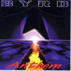 BYRD - ANTHEM CD (NEW)