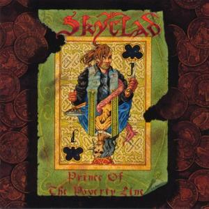 SKYCLAD - PRINCE OF THE POVERTY LINE (LTD EDITION + BONUS 3 TRACK SINGLE) 2CD