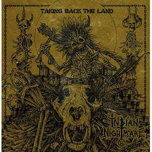 INDIAN NIGHTMARE - TAKING BACK THE LAND (INCL. POSTER + STICKER) LP (NEW)