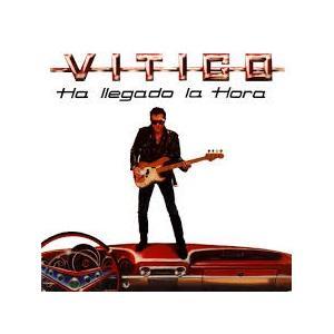 VITICO - HA LLEGADO LA HORA LP