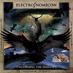 ELECTRONOMICON - UNLEASHING THE SHADOWS CD (NEW)