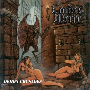 LORDES WERRE - DEMON CRUSADES CD (NEW)