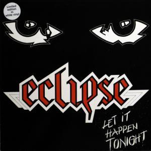 ECLIPSE - LET IT HAPPEN TONIGHT (LTD EDITION WHITE VINYL) LP