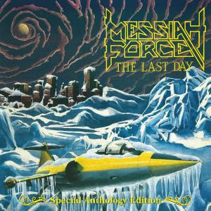 MESSIAH FORCE - THE LAST DAY - SPECIAL ANTHOLOGY EDITION 2CD (NEW)