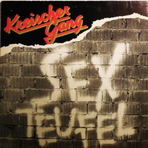 KREISCHER GANG - SEXTEUFEL LP
