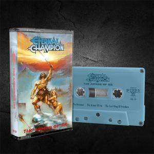ETERNAL CHAMPION - The Armor Of Ire (Ltd 500) Cassette Tape