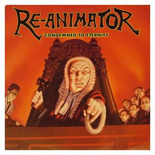 RE-ANIMATOR - CONDEMNED TO ETERNITY LP (NEW)